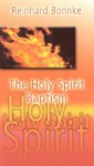 The Holy Spirit Baptism - Reinhard Bonnke