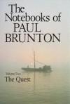 The Quest: - Paul Brunton
