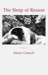 The Sleep of Reason - Morri Creech