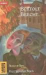 Kurzgeschichten / Nouvelles - Bertolt Brecht, Danielle Laquay-Meudal
