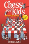 Chess for Kids - Richard James