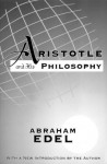 Aristotle and His Philosophy - Abraham Edel