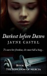 Darkest before Dawn (The Kingdom of Mercia) (Volume 2) - Jayne Castel, Tim Burton