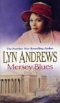 Mersey Blues - Lyn Andrews