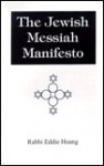 The Jewish Messiah Manifesto - Eddie Huang