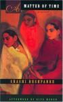 A Matter of Time - Shashi Deshpande