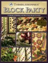 Thimbleberries Block Party: 12 Months of Quilting and Block Party Recipe Favorites - Lynette Jensen