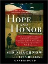 Hope and Honor - General Sid Shachnow, Jann Robbins, Brian Emerson