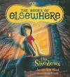 The Shadows - Jacqueline West, Lexy Fridell