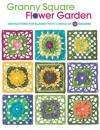 Granny Square Flower Garden: Instructions for Blanket with Choice of 12 Squares - Margaret Hubert