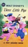Walt Disney's Three Little Pigs - Jane Werner