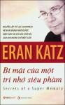 Bí Mật Của Một Trí Nhớ Siêu Phàm - Eran Katz, Bùi Như Quỳnh