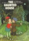 A Visit to the Haunted House (A Hallmark Pop-Up Book) - Dean Walley, Arlene Noel