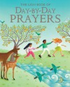 The Lion Book of Day-by-Day Prayers - Mary Joslin, Amanda Hall