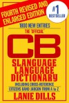 CB Slanguage Language Dictionary - The Official Including Cross Reference - Lanie Dills