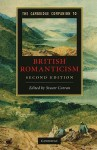 The Cambridge Companion to British Romanticism (Cambridge Companions to Literature) - Stuart Curran