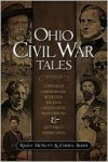 Ohio Civil War Tales - Randy McNutt, Cheryl Bauer
