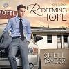 Redeeming Hope - Shell Taylor, Drew Rosenberg