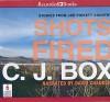 Shots Fired by C. J. Box Unabridged CD Audiobook - C. J. Box, David Chandler