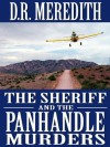 The Sheriff and the Panhandle Murders (The Sheriff Charles Matthews Mysteries) - D.R. Meredith