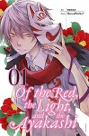 Of the Red, the Light, and the Ayakashi, Vol. 1 - HaccaWorks*