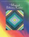 The Magical Effects of Color - Joen Wolfrom
