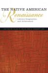 The Native American Renaissance: Literary Imagination and Achievement - Alan R. Velie, A. Robert Lee