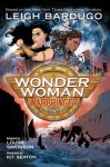Wonder Woman: Warbringer the Graphic Novel - Leigh Bardugo, Louise Simonson, George Seaton