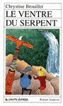 Le ventre du serpent - Chrystine Brouillet, Nathalie Gagnon