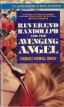 Reverend Randollph & the Avenging Angel - Charles Merrill Smith