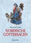 Nordische Göttersagen - Waldtraut Lewin