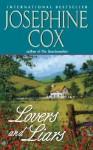 Lovers and Liars - Josephine Cox