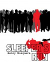 Sleeper's Run - Henry Mosquera