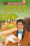 Ludwig Van Beethoven (Seri Tokoh Dunia #12) - Chen Jing Lien, Klara Siauw