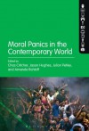 Moral Panics in the Contemporary World - Julian Petley, Chas Critcher, Jason Hughes, Amanda Rohloff