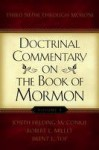 Doctrinal Commentary on the Book of Mormon, V4: Third Nephi through Moroni - Joseph Fielding McConkie, Robert L. Millet, Brent L. Top