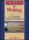 Research and Writing: A Complete Guide and Handbook - Shah Mahmoud
