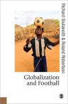 Globalization and Football - Roland Robertson, Richard Giulianotti