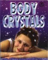 Body Crystals - Angela Im