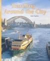 Traveling Around the City - Julie Haydon