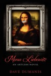 Mona Liebowitz: An Artless Novel - Dave Dumanis