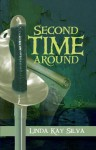 Second Time Around - Linda Kay Silva