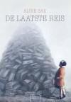 De laatste reis / Het verhaal van de holocaust - Aline Sax, Stijn Felix