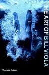 The Art of Bill Viola - Chris Townsend