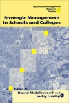 Strategic Management in Schools and Colleges - David Middlewood
