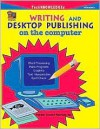 Writing and Desktop Publishing on the Computer - Terry Rosengart