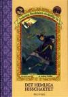 Det hemliga hisschaktet (Syskonen Bauderlaires olycksaliga liv, #6) - John-Henri Holmberg, Brett Helquist, Lemony Snicket