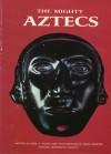 The Mighty Aztecs - Donald J. Crump