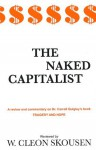 Naked Capitalist - W. Cleon Skousen