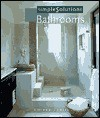 Simple Solutions: Bathrooms - Coleen Cahill